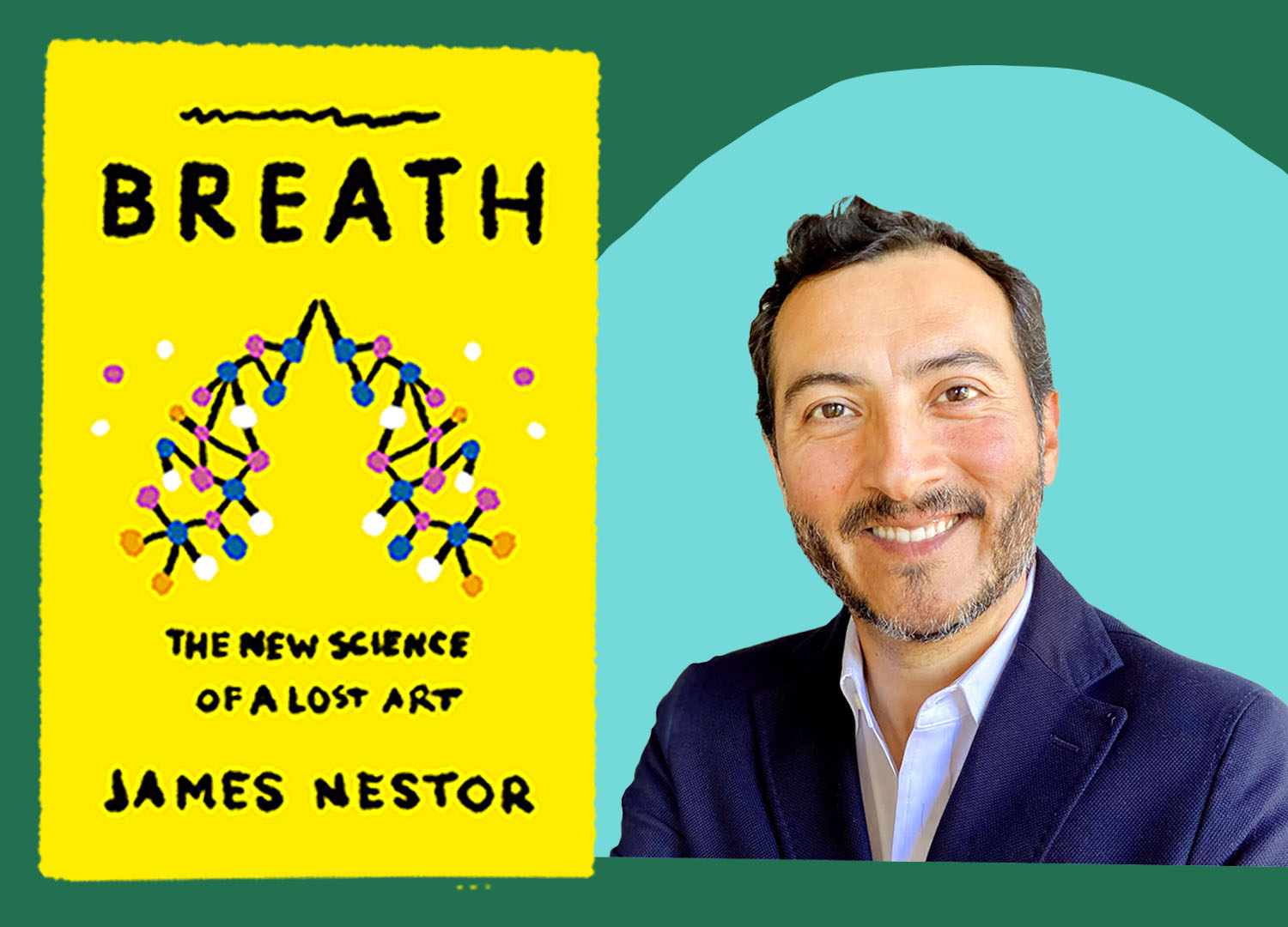 """A man smiles and there is a teal circle behind his head. A yellow book with the word """"Breath"""" is illustrated to his left."""