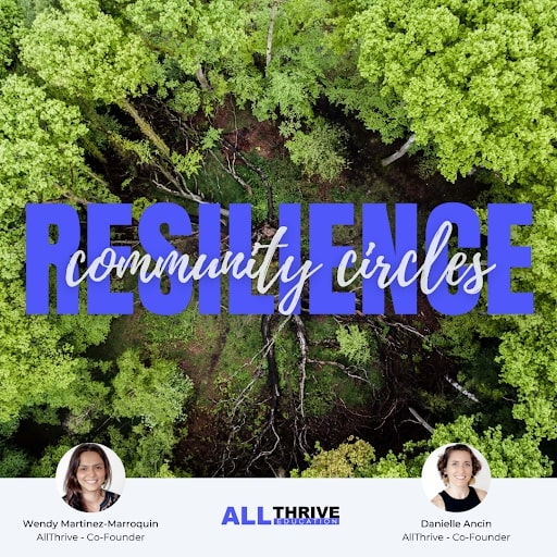 """AllThrive Education """"Community Resilience Circles"""" graphic, with blue and gray text over top-down view of green trees (CZI Grant Partner Training Sessions)."""